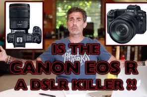 Is the Canon EOS R a DSLR Killer?!