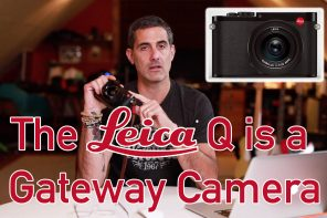 The Leica Q is a Gateway Camera