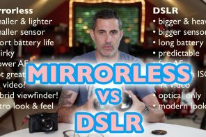 Mirrorless vs DSLR: Which One Is Better?!